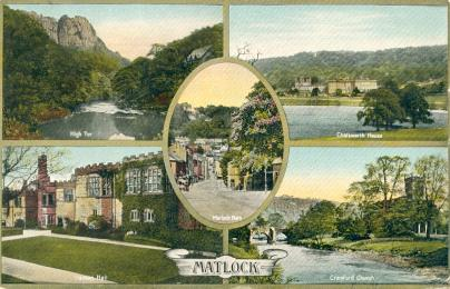 Matlock  Multi View High Tor, Chatsworth House, Cromford Church and Haddon Hall. View of Matlock Bath is in the centre